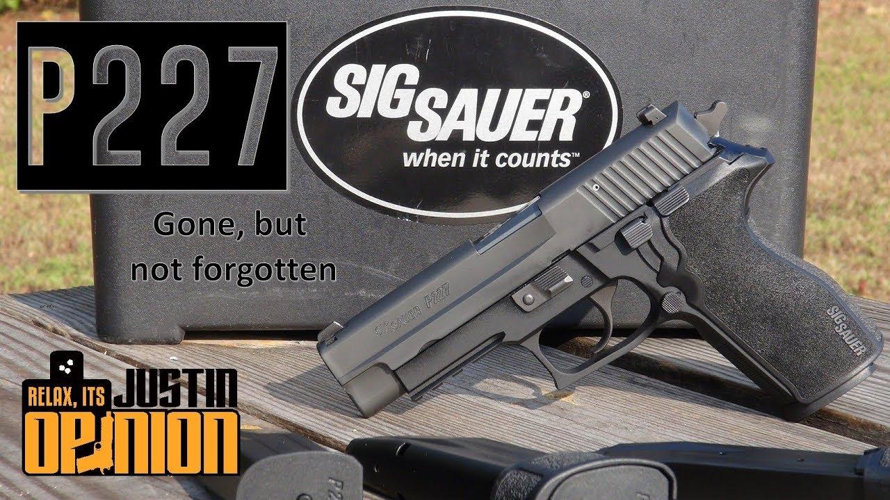 R.I.P. SIG Sauer P227