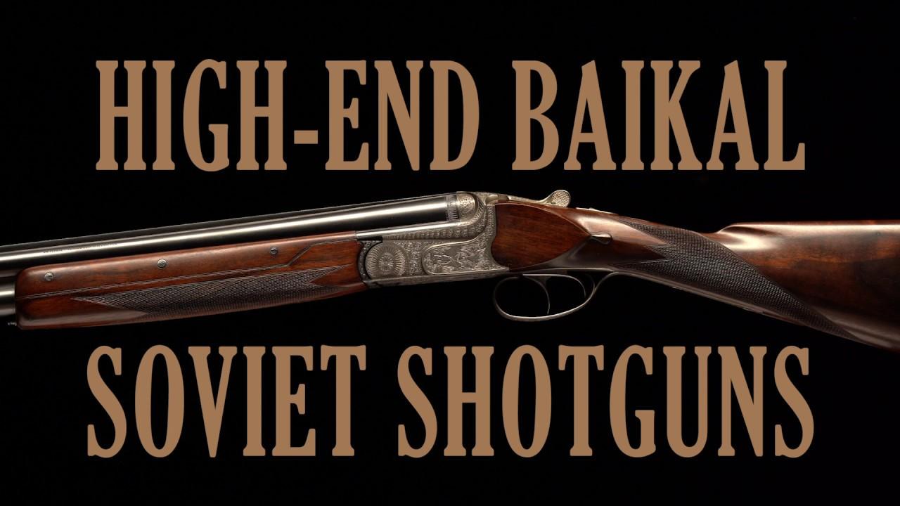 High-End Baikal Soviet Shotguns