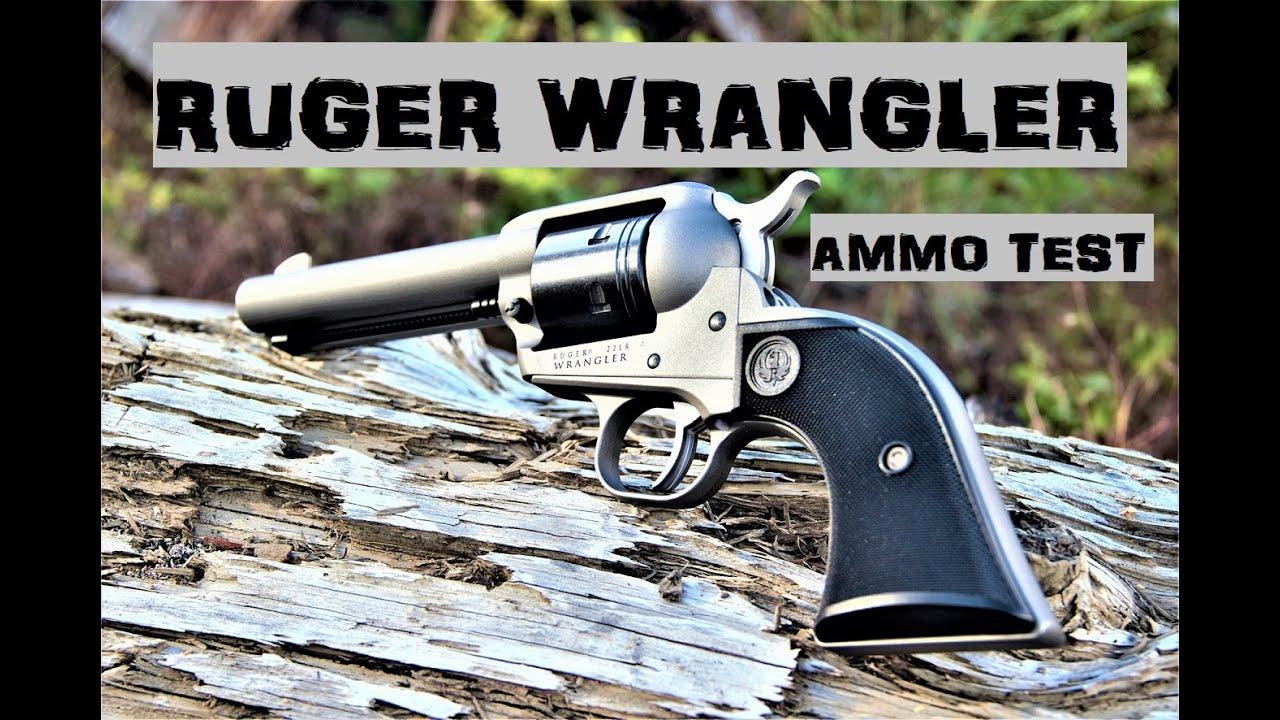 Ruger Wrangler Ammo Test