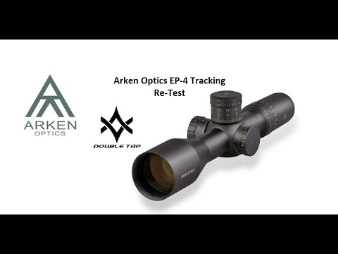 Arken Optics EP4 4-16x50 Tracking Test