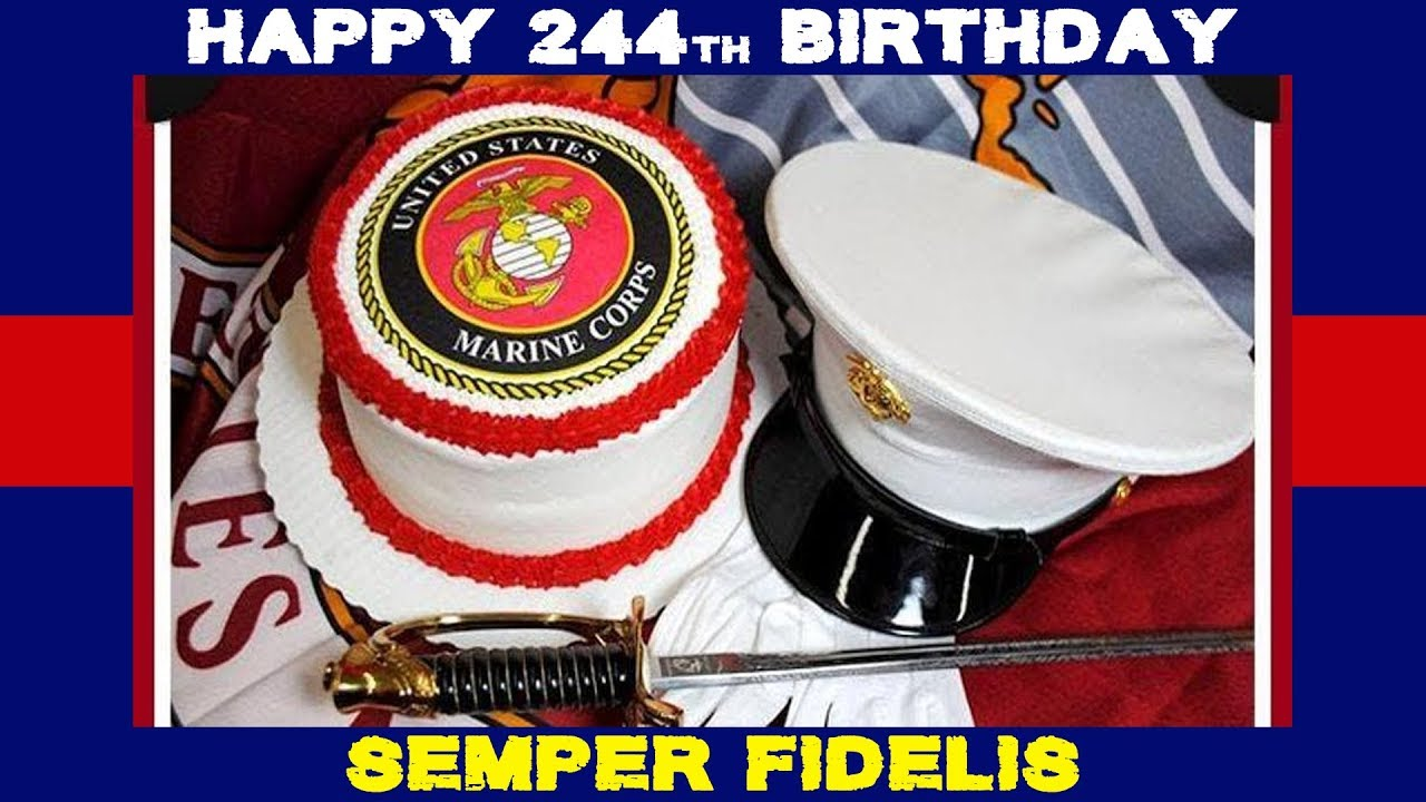 Marine Corps Birthday Message - Happy 244 - Semper Fidelis