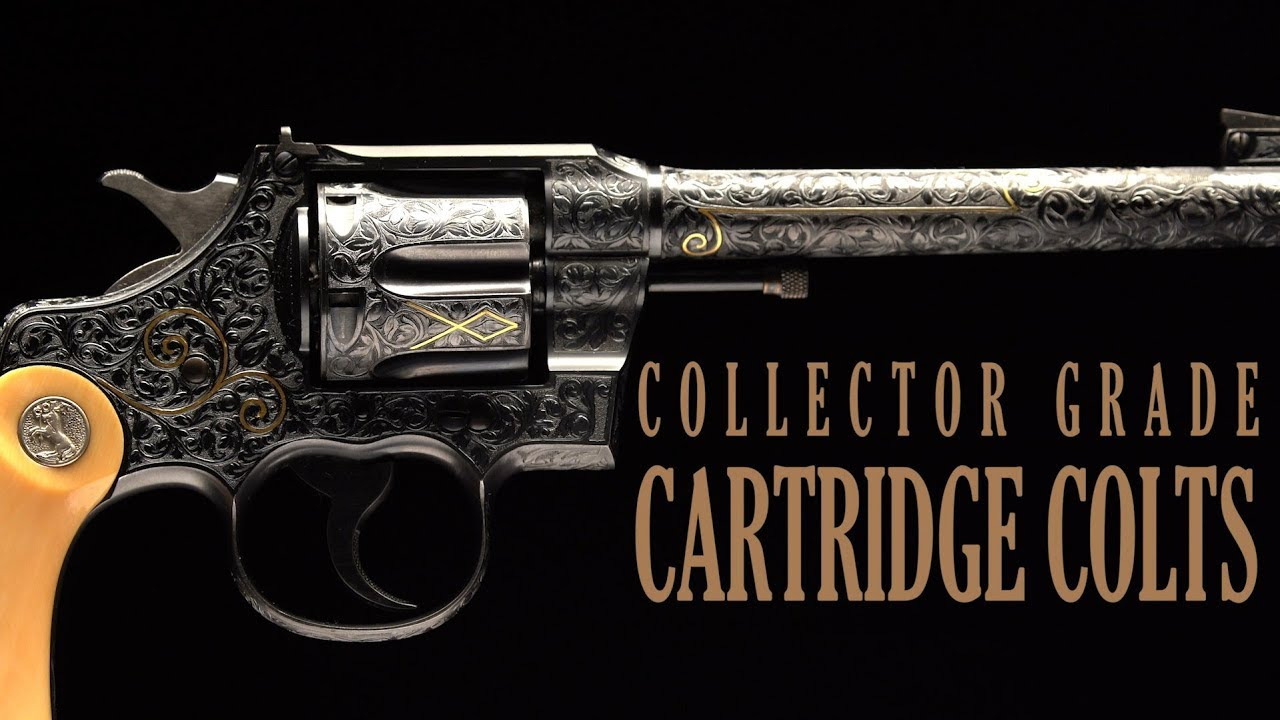 Collector Grade Cartridge Colts