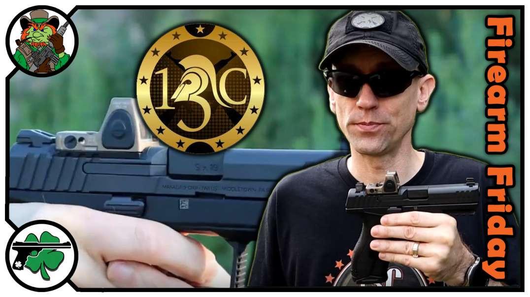 Joe With 13C Gun Reviews On Firearm Friday