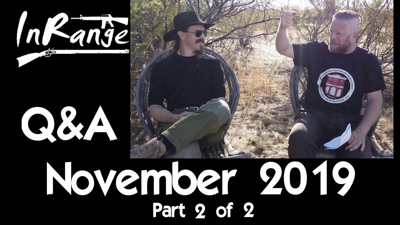 November 2019 Q&A - Part 2 of 2