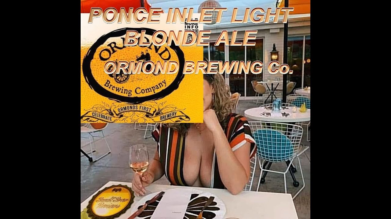 PONCE INLET LIGHT BLONDE ALE from ORMOND BREWING Co