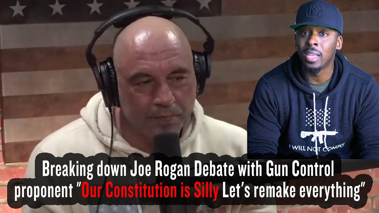 Joe Rogan Debate with Gun Control  proponent