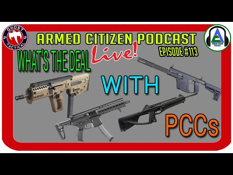 Let's Talk  Pistol Caliber Carbines:  The Armed Citizen LIVE #113
