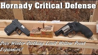 Does Winter Clothing Limit Hollow Point Expansion? Hornady Critical Defense