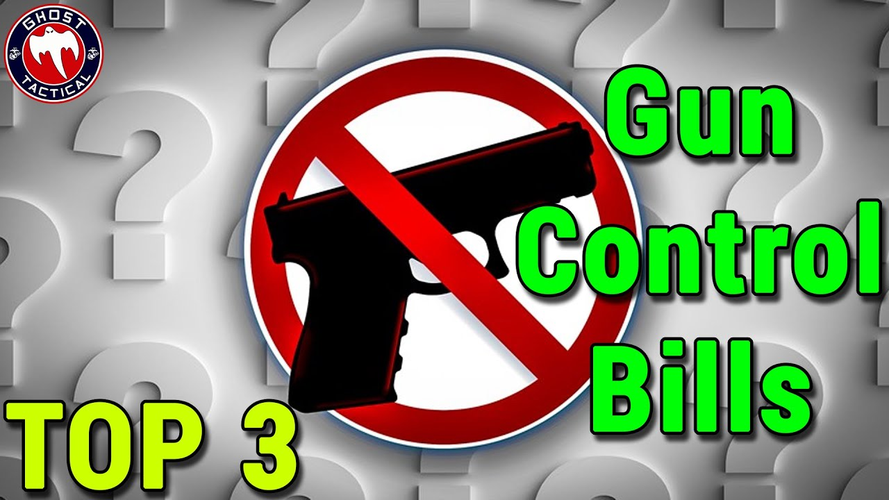 Top 3 Gun Control Bills You Need To Know About