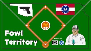 Fowl Territory #52 - Constitutional Carry is OK in OK!  2A Rally in DC tomorrow.
