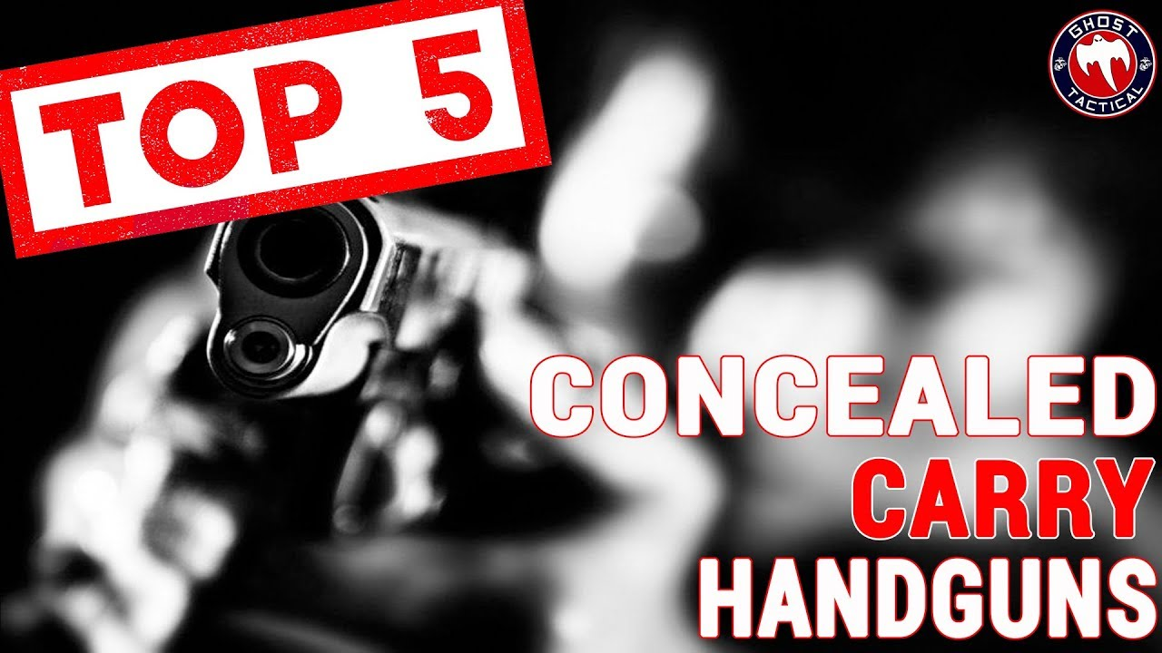 Top 5 Concealed Carry Pistols