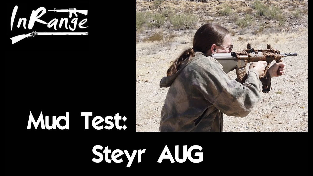 Mud Test: Steyr AUG