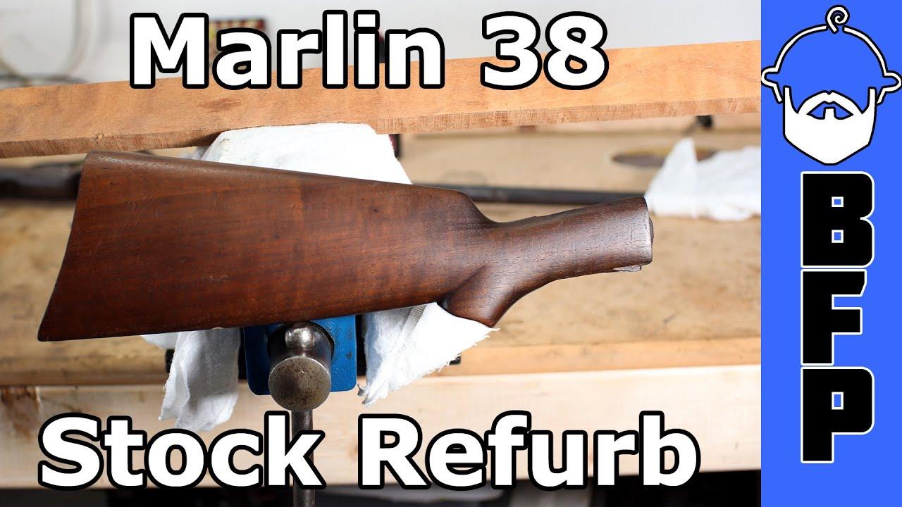Marlin Model 38- Stock Repair Part 1
