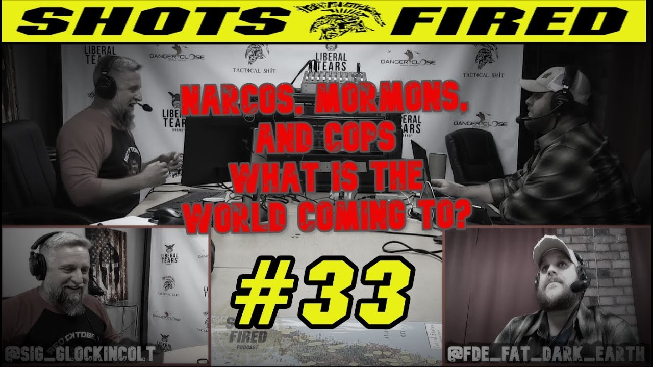 Mexicans, Mormons, & Murder By Cop, Shots Fired Episode 33