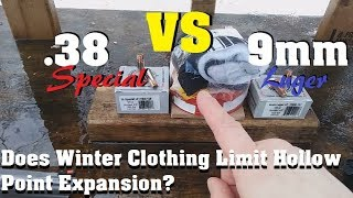 Does Winter Clothing Limit Hollow Point Expansion?