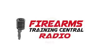 Take The Haters To Class - Episode 5 - Firearms Training Central Radio