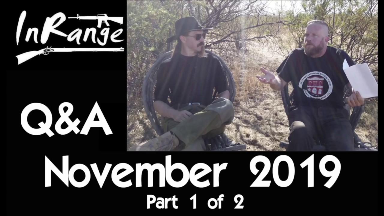 November 2019 Q&A - Part 1 of 2