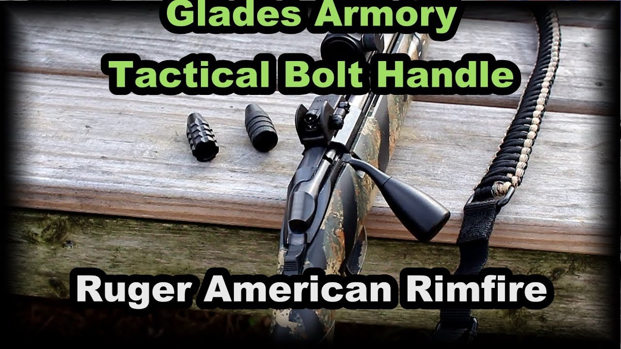 Glades Armory Tactical Bolt Handle Ruger American Rimfire
