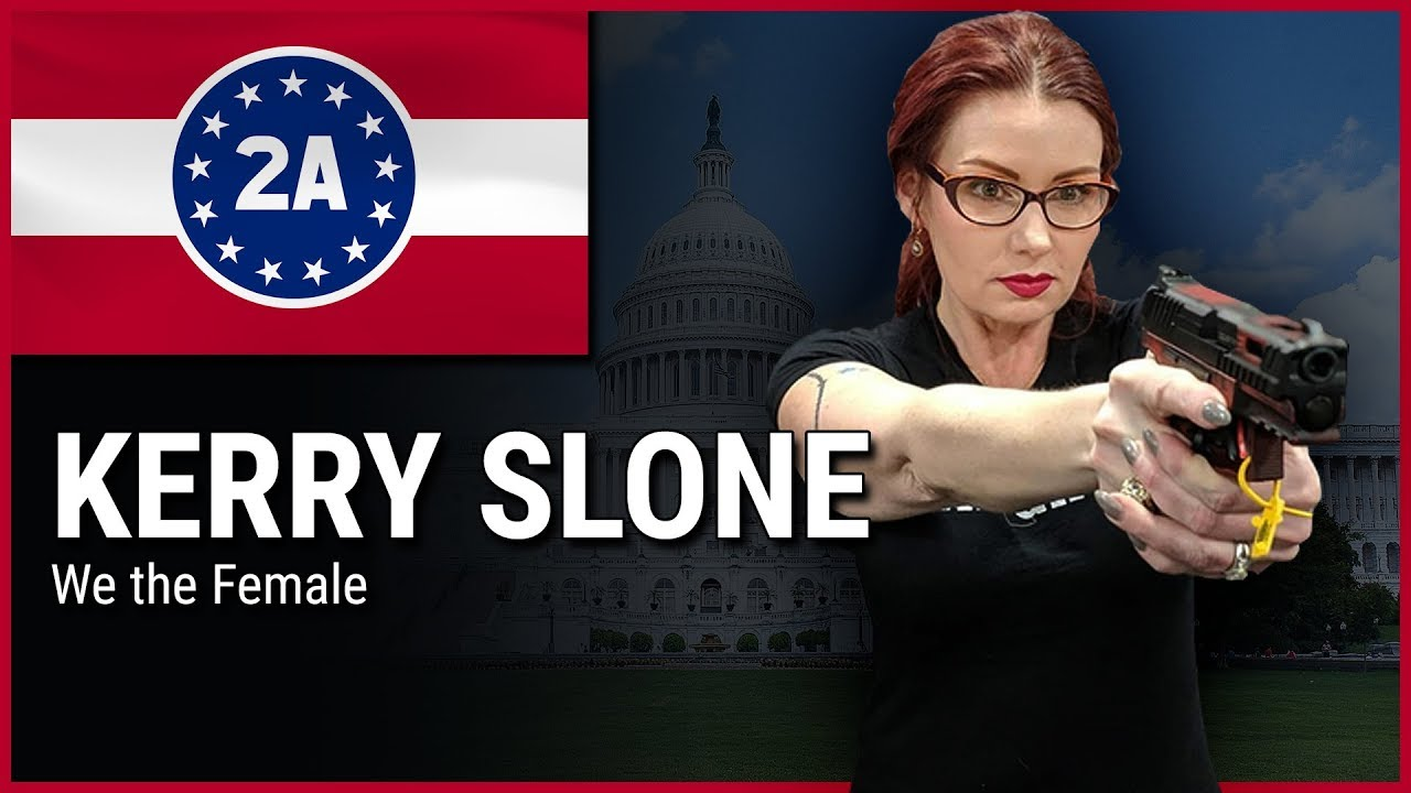 Kerry Slone ( We The Female ) - 2A Rally For Your Rights