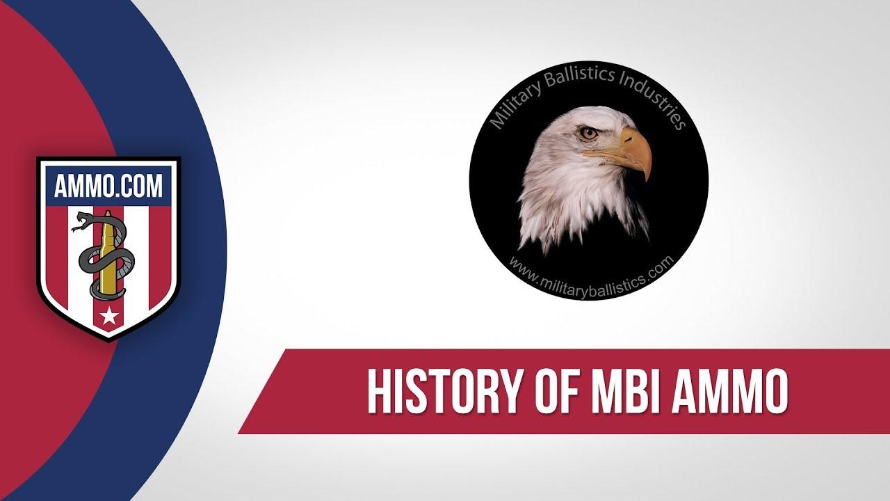 MBI Ammo - History