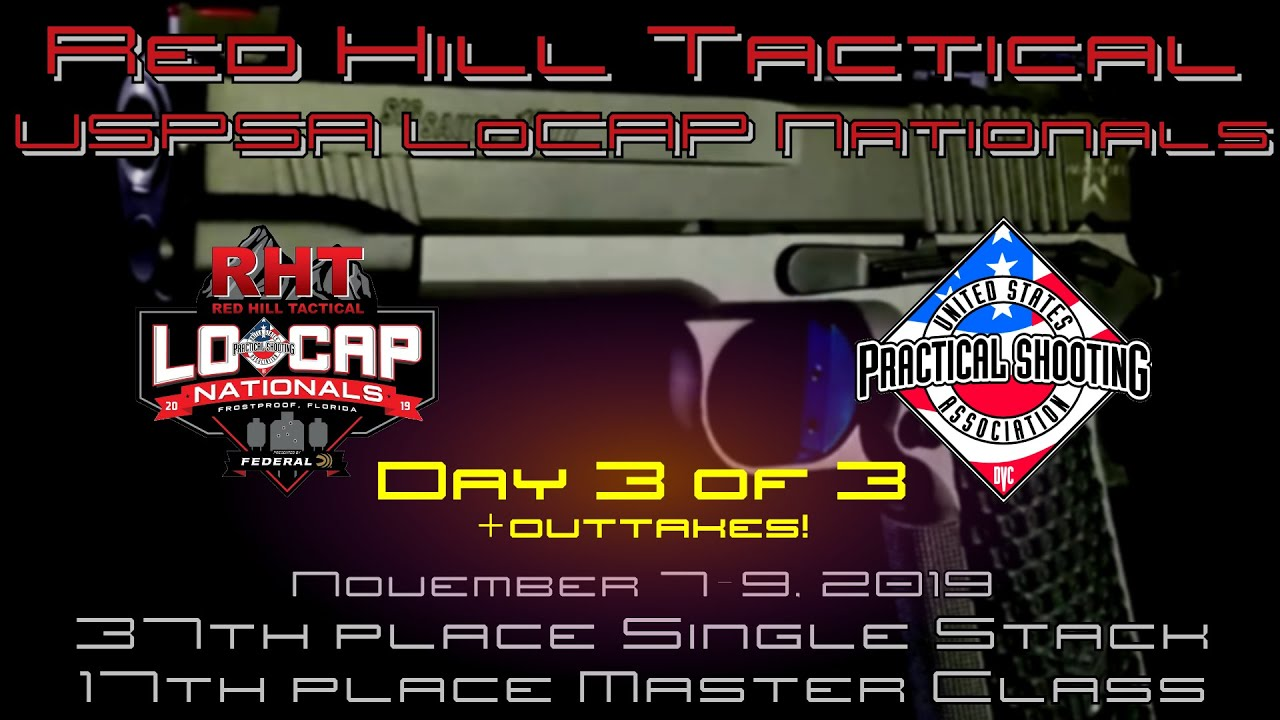 USPSA LoCap Nationals 2019 - Single Stack - Day 3/3