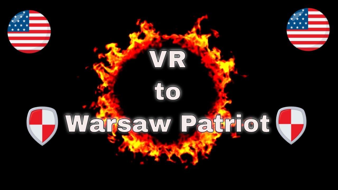 Warsaw Patriot VR: MAKEaVR4America