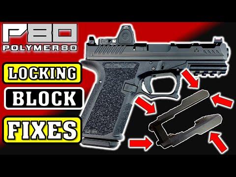 Polymer 80 Glock Build Locking Block Fixes