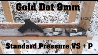 Gold Dot 9mm: Standard Pressure VS +P