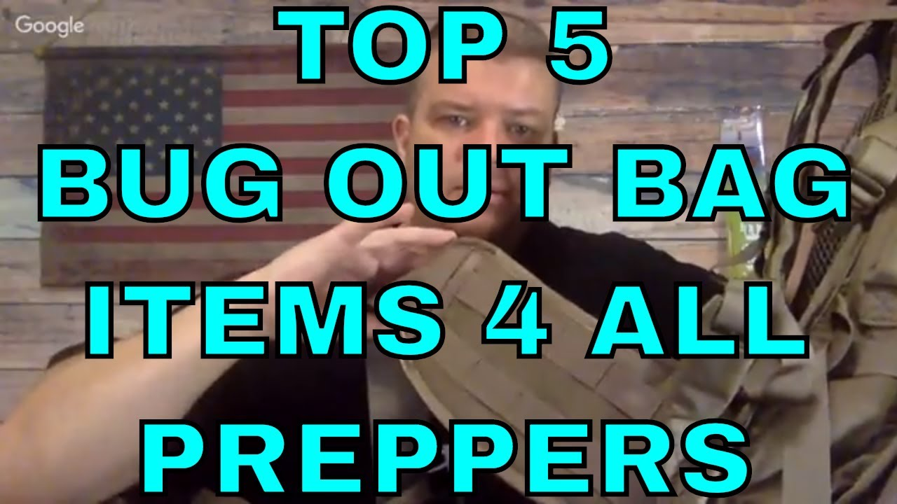 Top 5 Bug Out Bag Items For All Preppers!