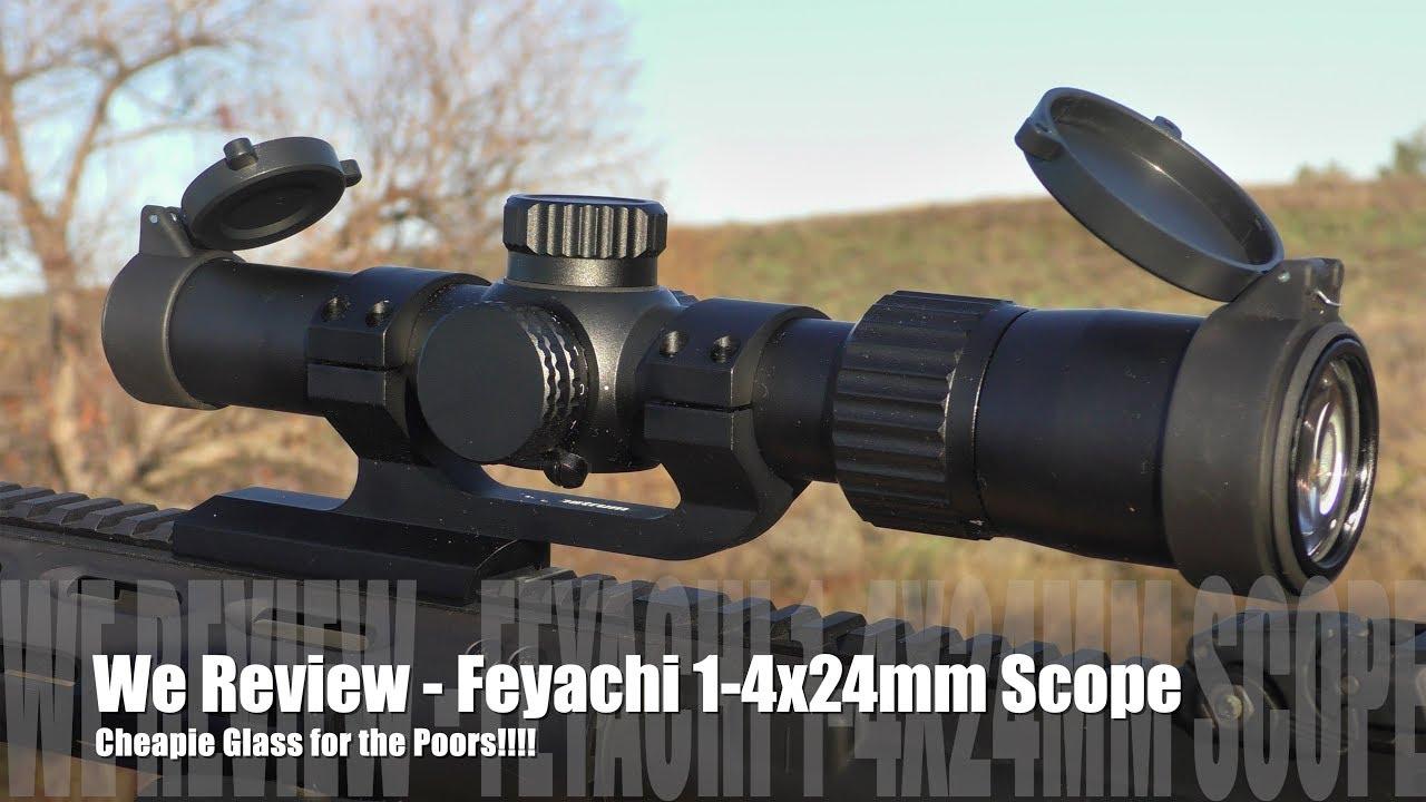 Feyachi 1-4 x24mm - Optics for Us Poors!