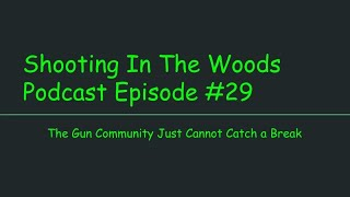 Virginia Militia, Channel News, Youtube Policy  Shooting In The Woods Podcast Episode #29