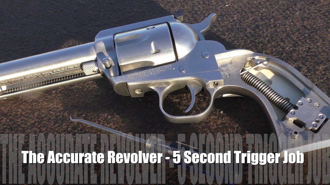 The Accurate Revolver - 5 Second Trigger Job