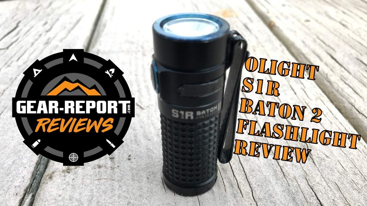 Olight S1R Baton 2 Flashlight Review - EDC flashlight