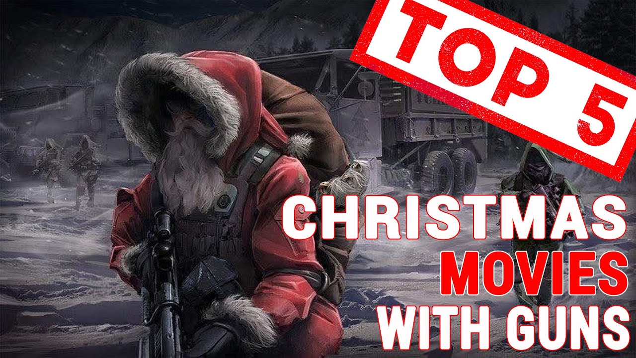 Top 5 Christmas Movies (With Firearms)