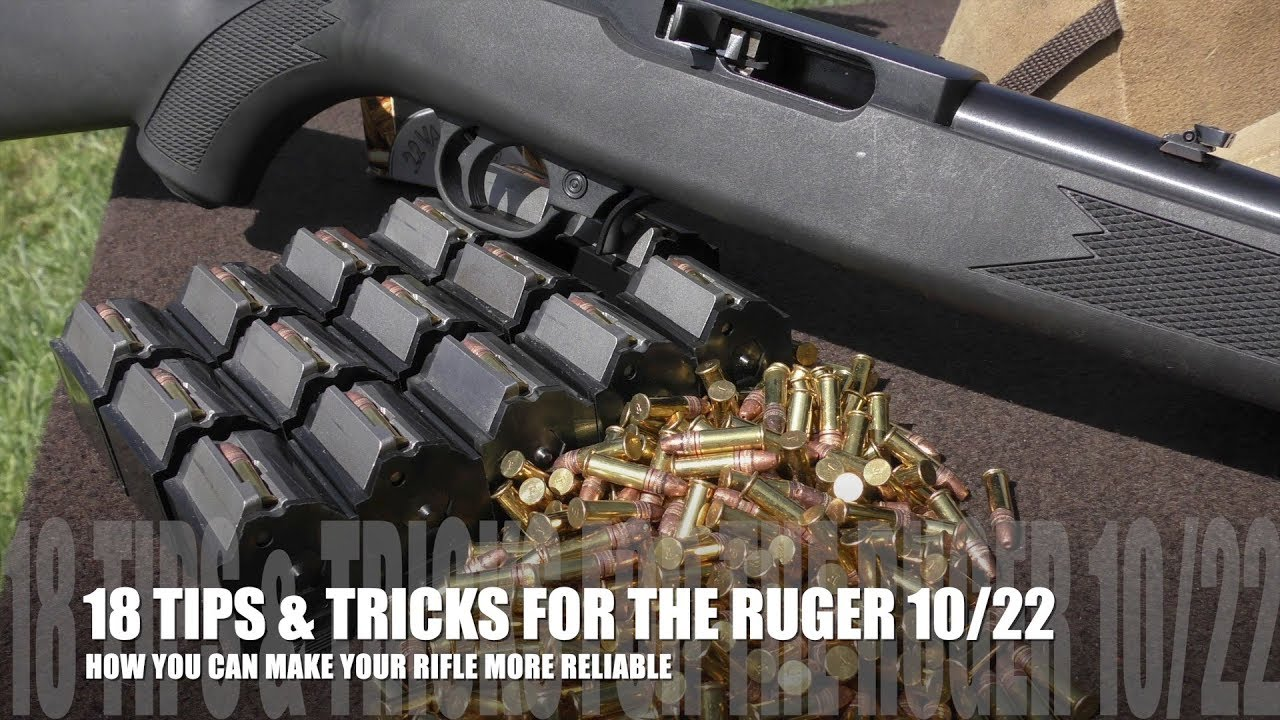 Ruger 10/22 - 18 Tips for Your Rifle