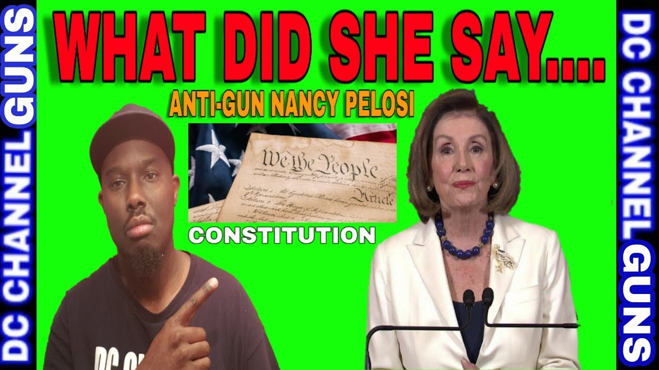 Anti-Gun Nancy Pelosi Shocking Constitution Speech | 2nd Ammendment  | GUNS