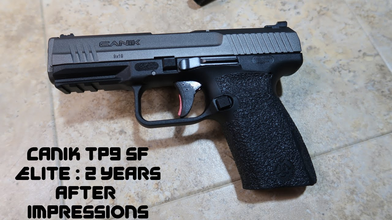 Canik Tp9 Sf Elite : 2 years after  impressions