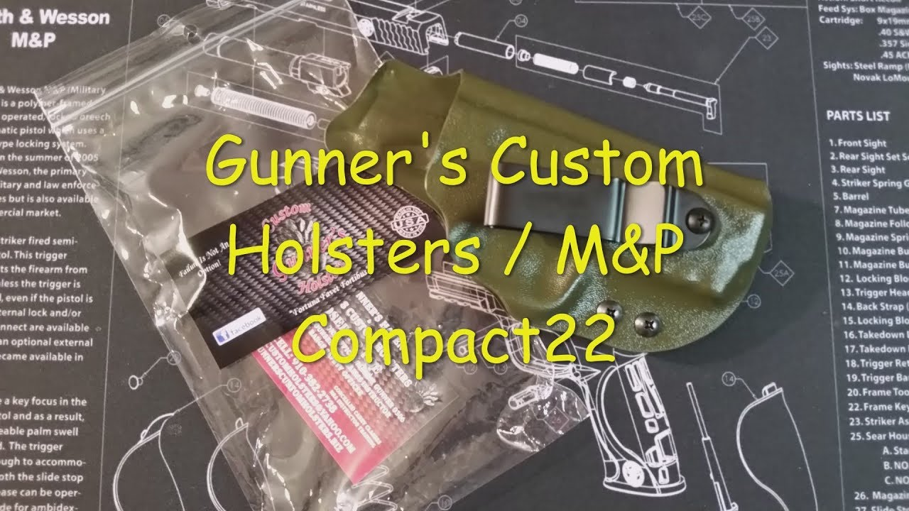 Gunner's Custom Holsters Review/M&P Compact 22