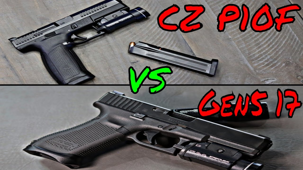 CZ P10F VS Glock 17 Gen 5 Full Size Feast!