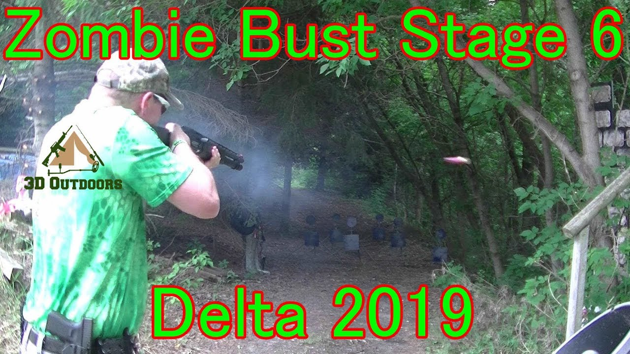 Zombie Bust-Stage 6 Delta 2019