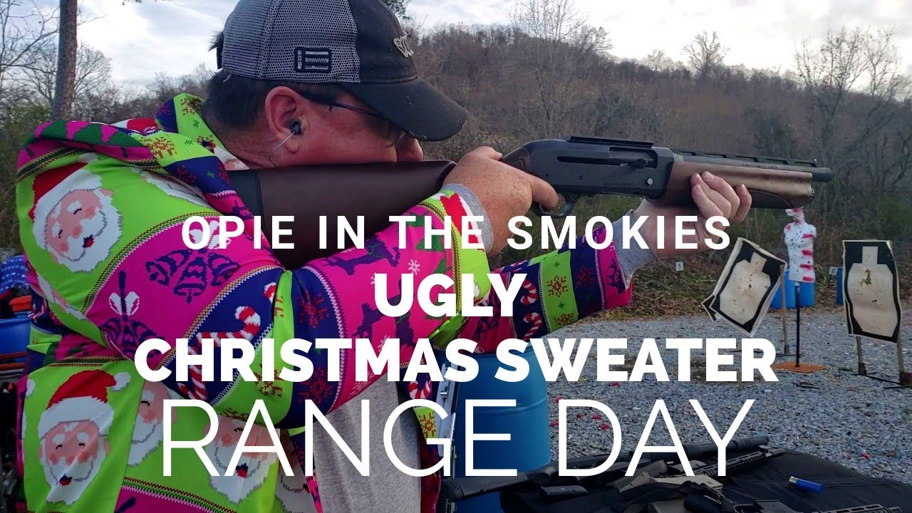 Ugly Christmas Sweater Range Day With Opie In The Smokies