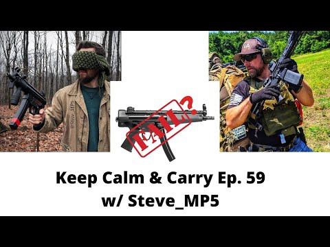HK Fails With SP-5? A Discussion -- KC&C Ep. 59 w/ Steve_MP5