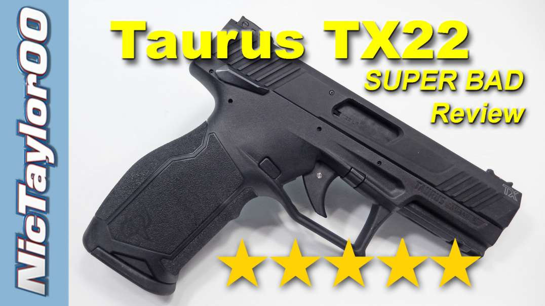 Super Bad Taurus TX22 Pistol - Review