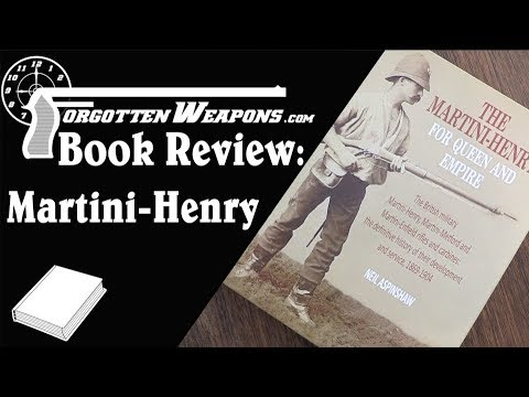 Book Review: The Martini Henry, For Queen and Empire