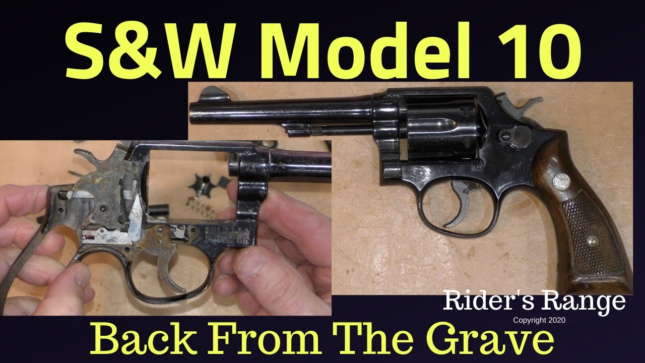 S&W Model 10 - Back From The Grave