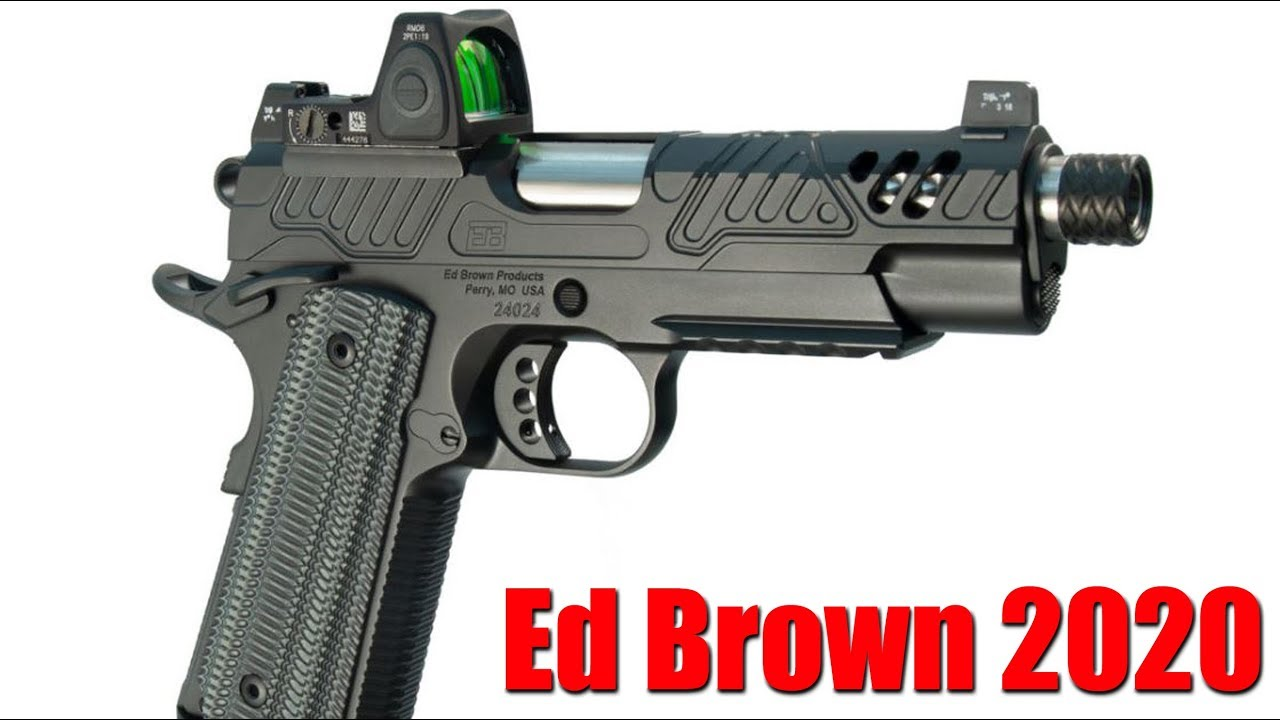 Ed Brown Shot Show 2020 & One Of The Coolest 1911s Ever