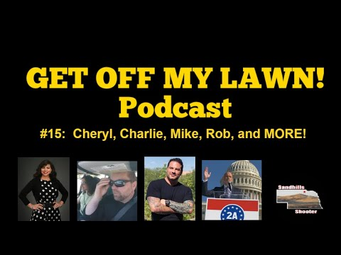 GET OFF MY LAWN! Podcast #015:  PRO-2A All-Stars!