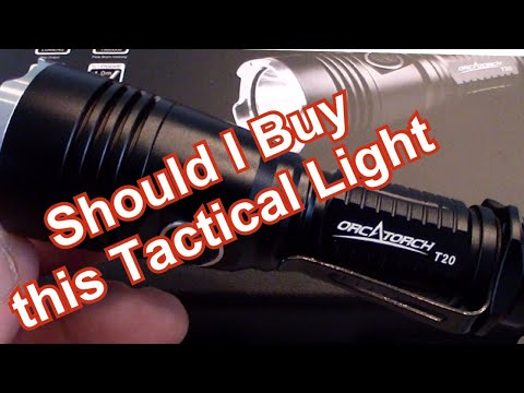 Should I buy this Tactical Light - OrcaTorch T20  - Bright 1,000 Lumens