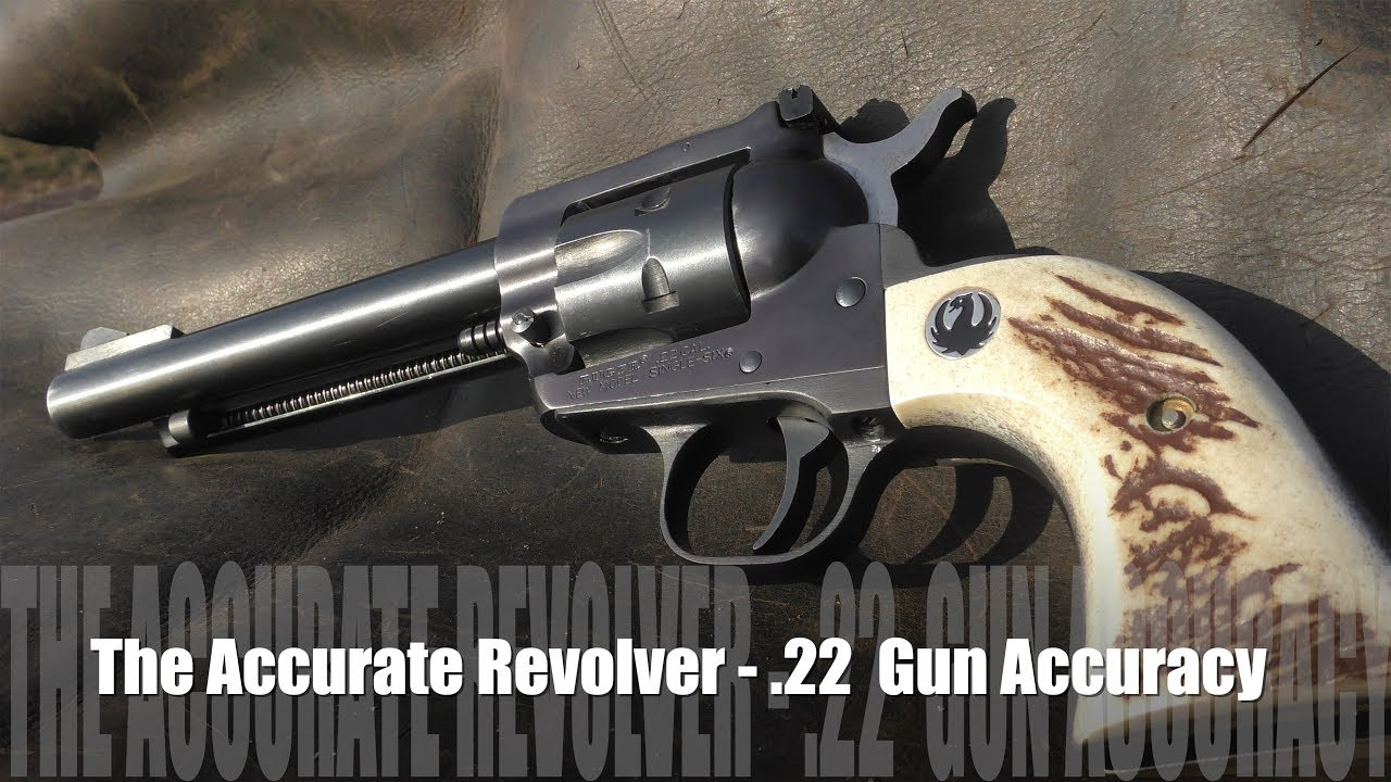 The Accurate Revolver - .22 Ruger Revolver Work