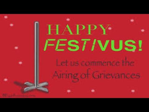 Festivus The Airing of Grievances